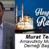 Murat Tekin'in Ramazan Ayı Mesajı
