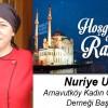 Nuriye Uçar'ın Ramazan Ayı Mesajı