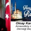 Olcay Karabağ'ın Ramazan Ayı Mesajı