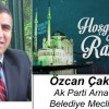 Özcan Çakmakçı'nın Ramazan Ayı Mesajı