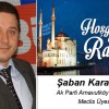 Şaban Karasakal'ın Ramazan Ayı Mesajı