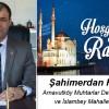 Şahimerdan Fidaner'in Ramazan Ayı Mesajı