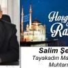 Salim Şeker'in Ramazan Ayı Mesajı