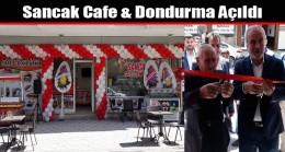 Sancak Cafe & Dondurma Açıldı
