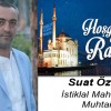 Suat Özgür'ün Ramazan Ayı Mesajı
