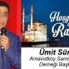 Ümit Süme'nin Ramazan Ayı Mesajı