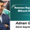 Adnan Gürel'in Ramazan Bayramı Mesajı