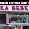 Esila Bebe'de Bayrama Özel Fırsatlar