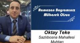 Oktay Teke'nin Ramazan Bayramı Mesajı