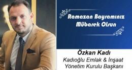 Özkan Kadı'nın Ramazan Bayramı Mesajı