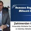 Şahimerdan Fidaner'in Ramazan Bayramı Mesajı