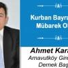 Ahmet Karasakal'ın Kurban Bayramı Mesajı