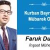 Faruk Duman'ın Kurban Bayramı Mesajı