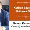 Hasan Kantarkıran'ın Kurban Bayramı Mesajı