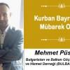 Mehmet Püsküllü'nün Kurban Bayramı Mesajı