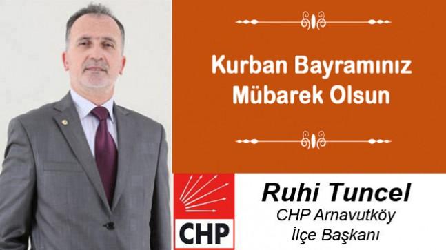 Ruhi Tuncel'in Kurban Bayramı Mesajı