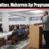 Başkan Baltacı, Muharrem Ayı Programına Katıldı
