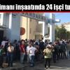 3. Havalimanı inşaatında 24 işçi tutuklandı