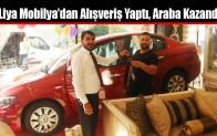Liya Mobilya'dan Alışveriş Yaptı, Araba Kazandı