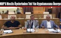 MHP'li Meclis Üyelerinden Tek Yön Uygulamasına Önerge