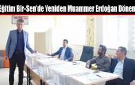 Eğitim-Bir-Sen'de Yeniden Muammer Erdoğan Dönemi