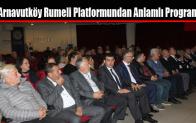 Arnavutköy Rumeli Platformu'ndan Anlamlı Program