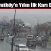 Arnavutköy'e Yılın İlk Karı Düştü