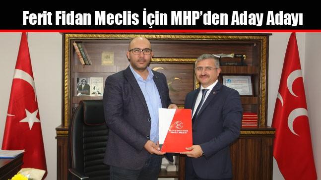 Ferit Fidan Meclis İçin MHP'den Aday Adayı