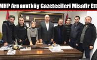 MHP Arnavutköy Gazetecileri Misafir Etti