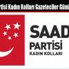 Saadet Partisi Kadın Kolları Gazeteciler Günü'nü Kutladı