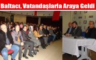 Baltacı, Vatandaşlarla Araya Geldi