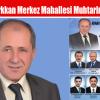 Cemal Türkkan Merkez Mahallesi Muhtarlığına Aday
