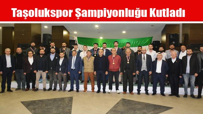 Taşolukspor Şampiyonluğu Kutladı