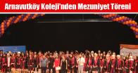 Arnavutköy Koleji'nden Mezuniyet Töreni