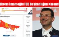 Ekrem İmamoğlu İBB Başkanlığını Kazandı