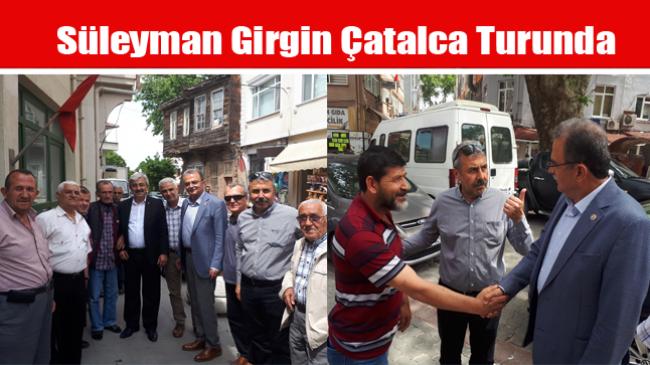 Süleyman Girgin Çatalca Turunda