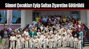 Sünnet Çocukları Eyüp Sultan Ziyaretine Götürüldü