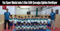 Yaz Spor Okulu'nda 5 Bin 500 Çocuğa Eğitim Veriliyor