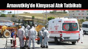 Arnavutköy'de Kimyasal Atık Tatbikatı