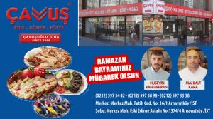 Çavuş Pide, Döner & Köfte'den Ramazan Bayramı Mesajı