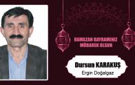 Dursun Karakuş'un Ramazan Bayramı Mesajı
