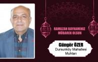 Güngör Özer'in Ramazan Bayramı Mesajı