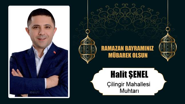 Halit Şenel'in Ramazan Bayramı Mesajı