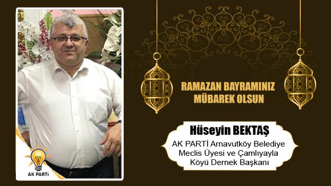 Hüseyin Bektaş'ın Ramazan Bayramı Mesajı