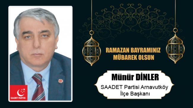 Münür Dinler'in Ramazan Bayramı Mesajı