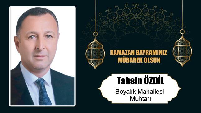 Tahsin Özdil'in Ramazan Bayramı Mesajı