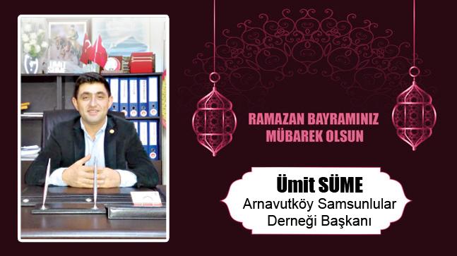 Ümit Süme'nin Ramazan Bayramı Mesajı