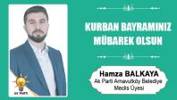 Hamza Balkaya'nın Kurban Bayramı Mesajı