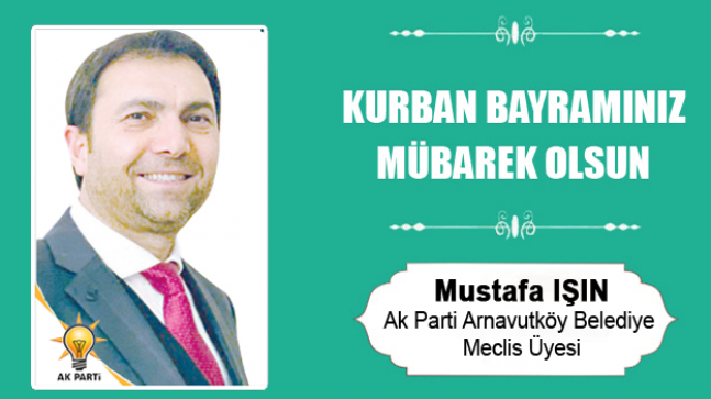 Mustafa Işın'ın Kurban Bayramı Mesajı