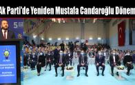 Ak Parti'de Yeniden Mustafa Candaroğlu Dönemi